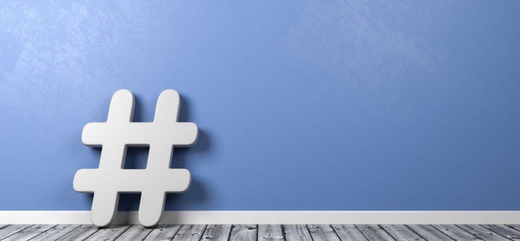 Hashtag: qué significa y cómo usarlo en tu estrategia de Marketing Digital